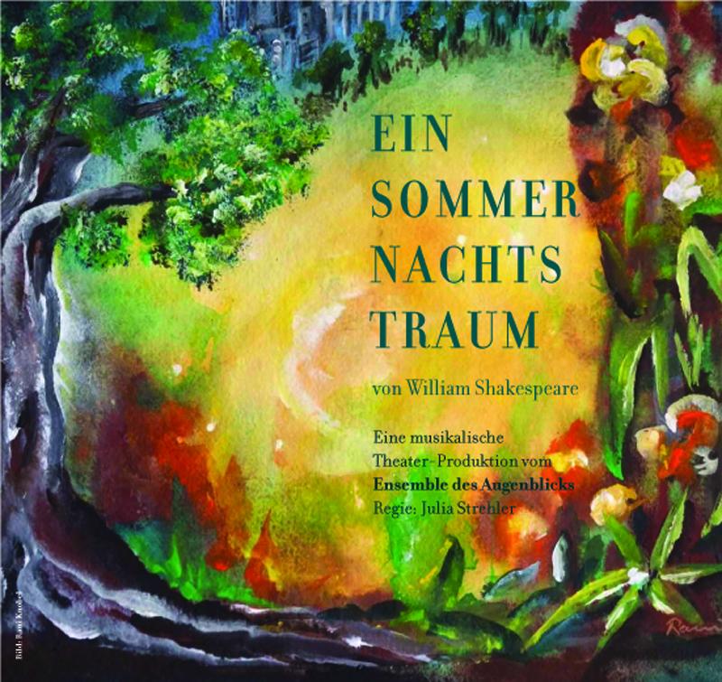 Motiv fuer Plakat und Flyer - Ein Sommernachtstraum