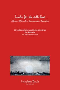 """Cover """"Lieder für die stille Zeit"""" Lebenslieder Band 1, Anke Bolz"""